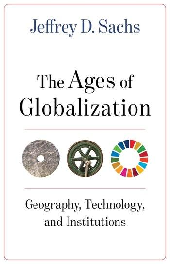 The Age of Globalization Jeffrey Sachs